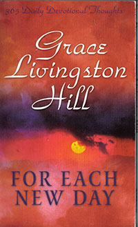 Grace Livingston Hill: For Each New Day 2001