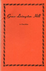 Grace Livingston Hill: A Checklist