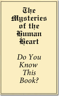 Mysteries of the Human Heart